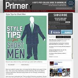 Style Tips for Short Men