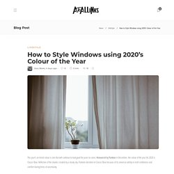 How to Style Windows using 2020's Colour of the Year