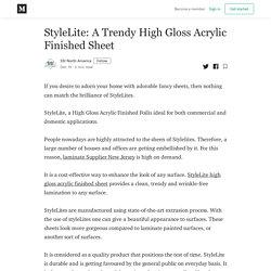 StyleLite: A Trendy High Gloss Acrylic Finished Sheet