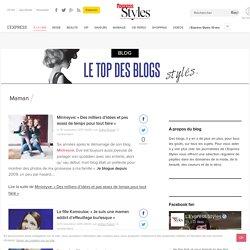 Le top des blogs stylés - Mode, Beauté, Saveurs, VIP, Shopping