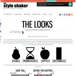 Shop the Looks, See What to Wear for Your Body Type & Lifestyle | The StyleShakerThe StyleShaker