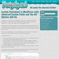 Custom Stylesheet in WordPress with Advanced Custom Fields and the ACF Options Add-On