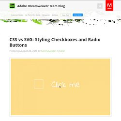 CSS vs SVG: Styling Checkboxes and Radio Buttons : Adobe Dreamweaver Team Blog