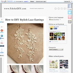 How to DIY Stylish Lace Earrings
