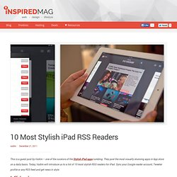10 Most Stylish iPad RSS Readers