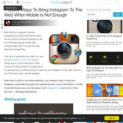 7 Stylish Ways To Bring Instagram To The Web When Mobile Is Not Enough