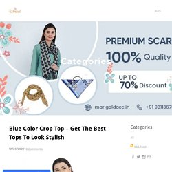 Blue Color Crop Top – Get The Best Tops To Look Stylish - Marigold Accessories