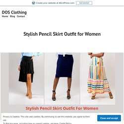 Stylish Pencil Skirt Outfit for Women