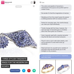 Three Stylish Tanzanite Rings for the Modern Day Women → Community