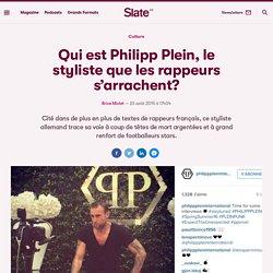 Qui est Philipp Plein, le styliste que les rappeurs s'arrachent?