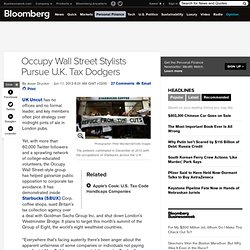 june2013 Occupy Wall Street Stylists Pursue U.K. Tax Dodgers