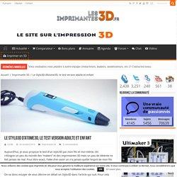 Le Stylo3D d'Atome3D, le test version adulte et enfant