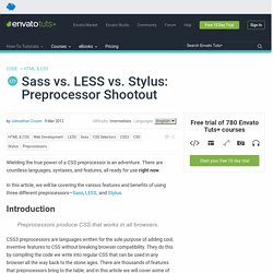 Sass vs. LESS vs. Stylus: Preprocessor Shootout