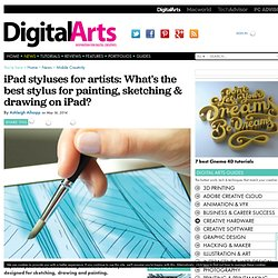The 5 best styluses for painting, sketching & drawing on iPad