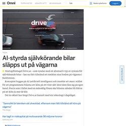 AI-styrda självkörande bilar släpps ut på vägarna – Omni