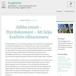 Jobba smart – Styrdokument – Att höja kvalitén tillsammans - Kugghjulet