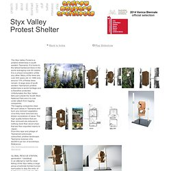 Styx Valley Protest Shelter