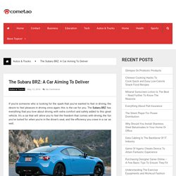 The Subaru BRZ: A Car Aiming To Deliver