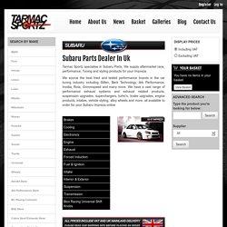Subaru Parts Dealer In Uk