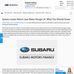 Subaru Lease Return near Baton Rouge LA: What You Should Know