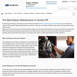 The Best Subaru Maintenance in Central OR