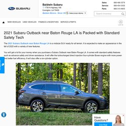 2021 Subaru Outback near Baton Rouge LA is Packed with Standard Safety Tech