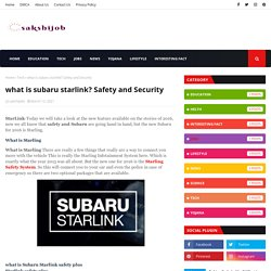 what is subaru starlink? Safety and Security