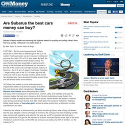 Are Subarus the best cars money can buy?