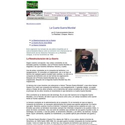 La Cuarta Guerra Mundial por El Subcomandante Marcos / Autonomy: Chiapas - California / In Motion Magazine