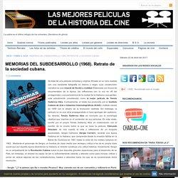 MEMORIAS DEL SUBDESARROLLO (1968). Retrato de la sociedad cubana. « LAS MEJORES PELÍCULAS DE LA HISTORIA DEL CINE