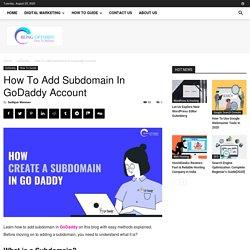 How To Add Subdomain In Godaddy