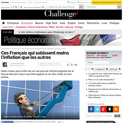 Ces Français qui subissent moins l'inflation que les autres