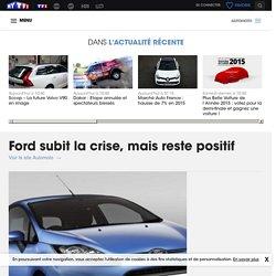 Ford subit la crise, mais reste positif - Automoto
