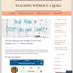 Social Media for every Class and Subject (pt. 1 – Instagram!) – Teaching Without a Quill
