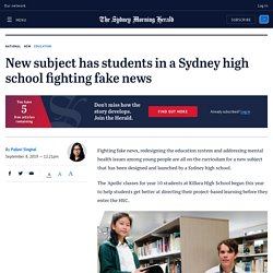 New subject has students in a Sydney high school fighting fake news
