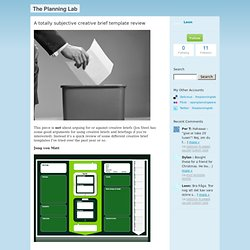 A totally subjective creative brief template review - The Planning Lab