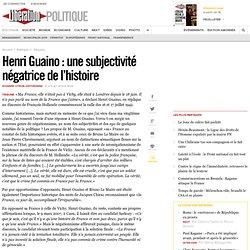 Henri Guaino : une subjectivité négatrice de l'histoire