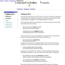 French Grammar: Subjunctive: Volition & Necessity -LanguageGuide.org