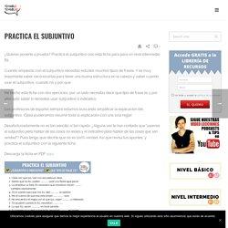 Practica el subjuntivo .Ficha + soluciones. Nivel intermedio