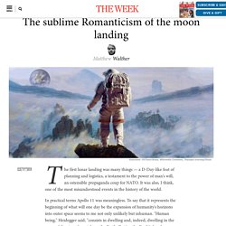 The sublime Romanticism of the moon landing