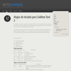Sublime Text 2 - Atajos de teclado para Sublime Text 2