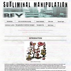 Subliminal Manipulation