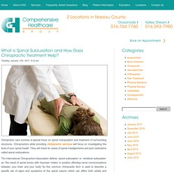 What is Spinal Subluxation and How Does Chiropractic Treatment Help?