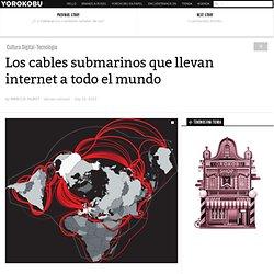 Los cables submarinos que llevan internet a todo el mundo