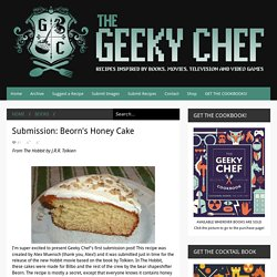 Submission: Beorn's Honey Cake
