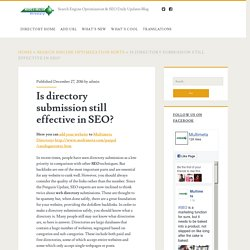 Is directory submission still effective in SEO? – Search Engine Optimization & SEO Daily Updates Blog