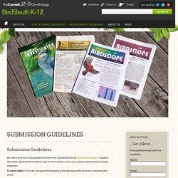 Submission Guidelines - Cornell Lab of Ornithology: BirdSleuth K-12