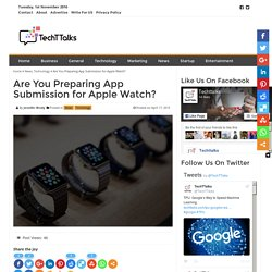 Are You Preparing App Submission for Apple Watch?
