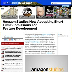 Amazon Studios Now Accepting Short Film Submissions For Feature Development