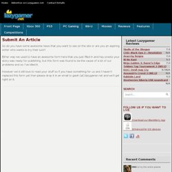 Submit An Article | Lazygamer .:: Console and PC Gaming News ::.